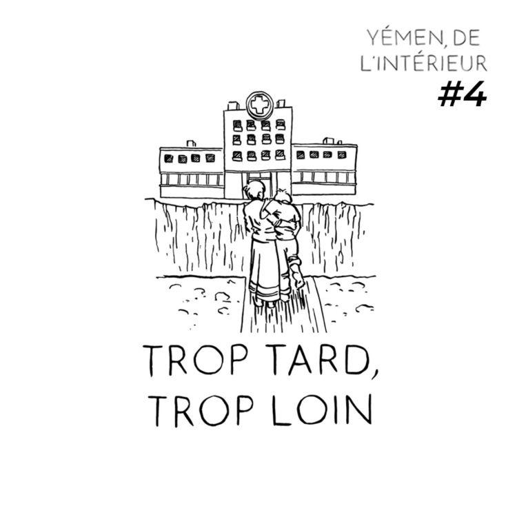 cover art for YEMEN, DE L'INTERIEUR #4 Trop tard, trop loin