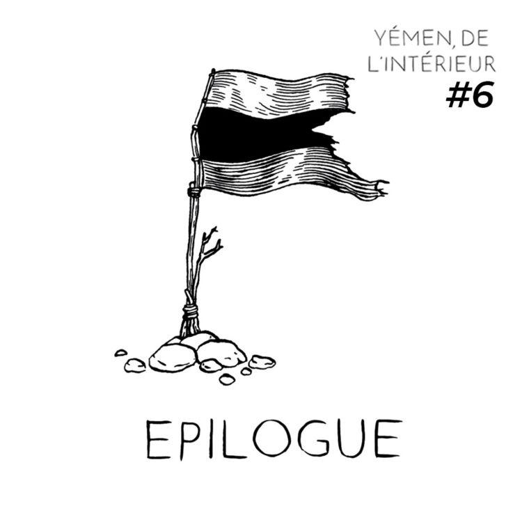 cover art for YEMEN, DE L'INTERIEUR #6 Épilogue