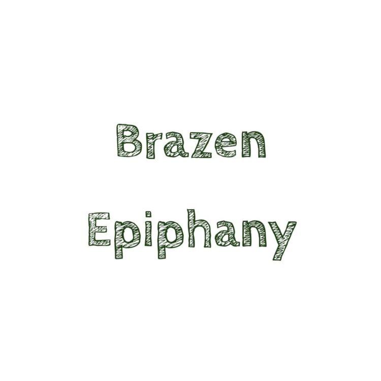 cover art for Brazen Epiphany