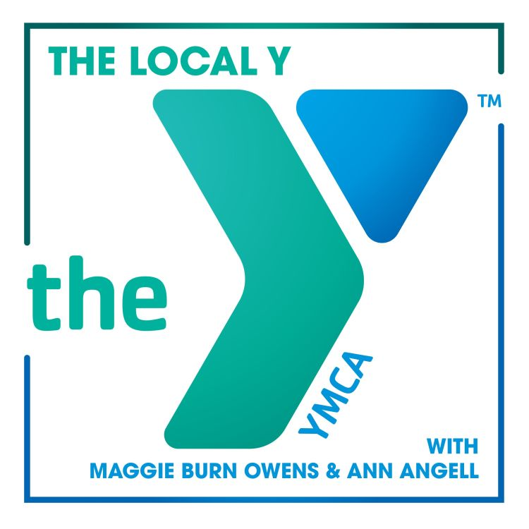 cover art for The Local Y with Maggie Burn Owens & Ann Angell