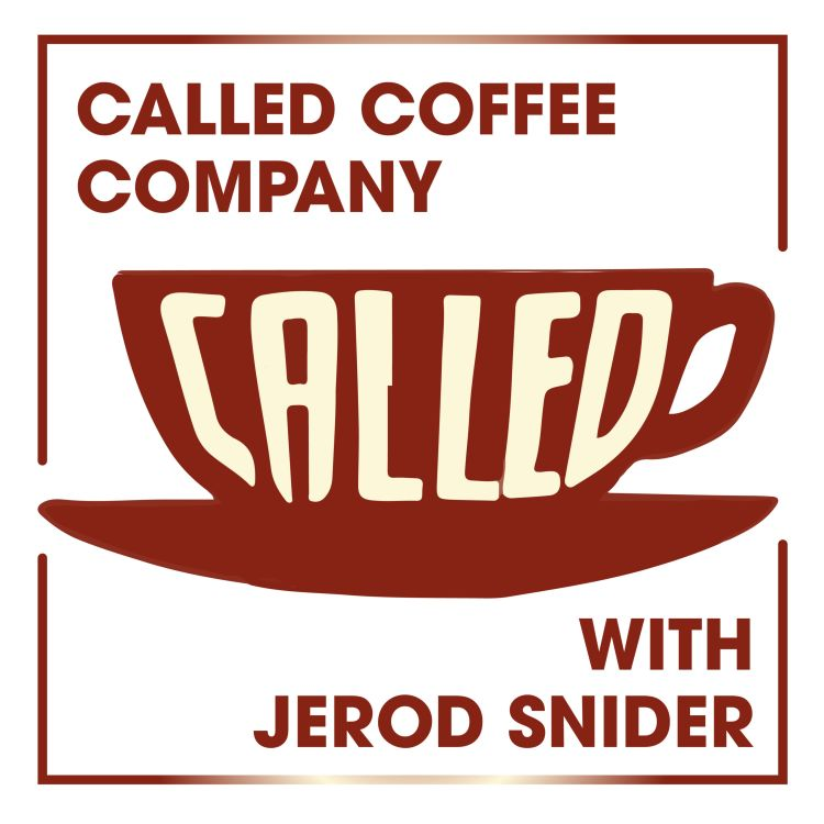 cover art for Called Coffee Company with Jerod Snider
