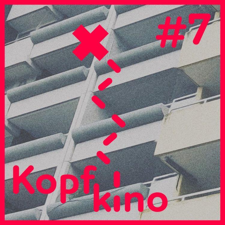 cover art for Kopfkino #7 // Henriette Fridoline Schmidt liest Emre Akal