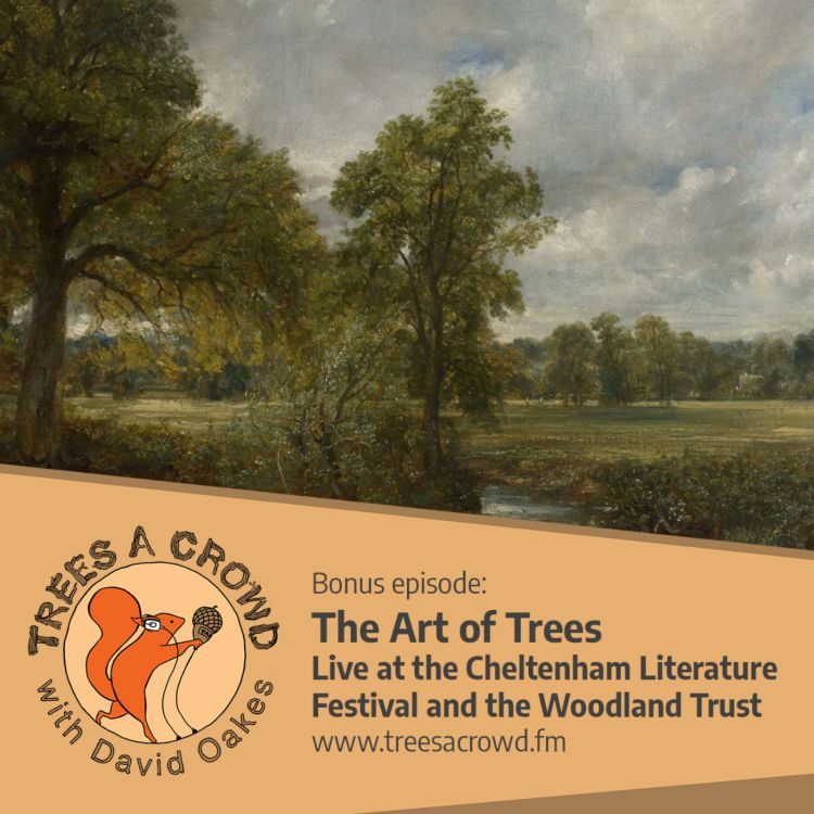 cover art for The Art of Trees: Live from the Cheltenham Literature Festival and the Woodland Trust