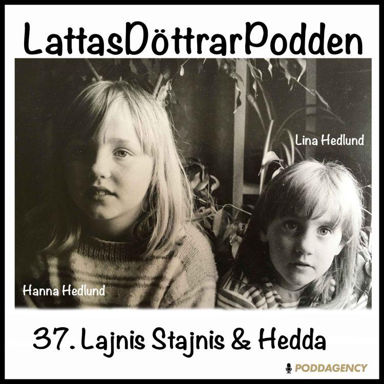 cover art for 37. Lajnis Stajnis & Hedda