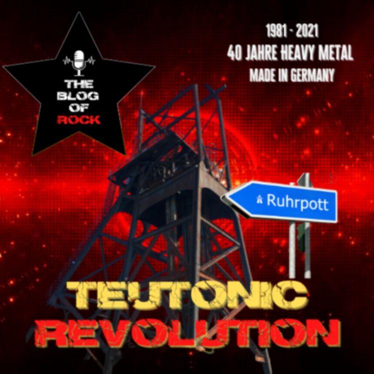 cover art for TEUTONIC REVOLUTION - Der Ruhrpott als Schmelztiegel des deutschen Metals