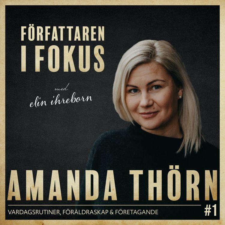 cover art for Amanda Thörn – Vardagsrutiner, föräldraskap och företagande