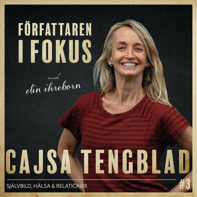 cover art for Cajsa Tengblad – Självbild, hälsa och relationer