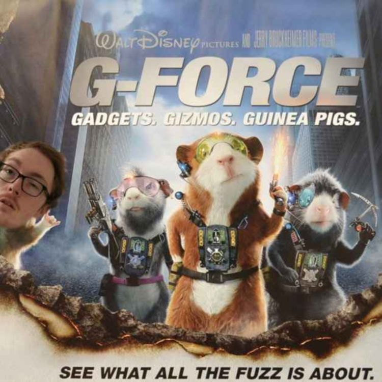 cover art for Episode 52 - G-FORCE (2009) feat. CHARLIE VERO-MARTIN