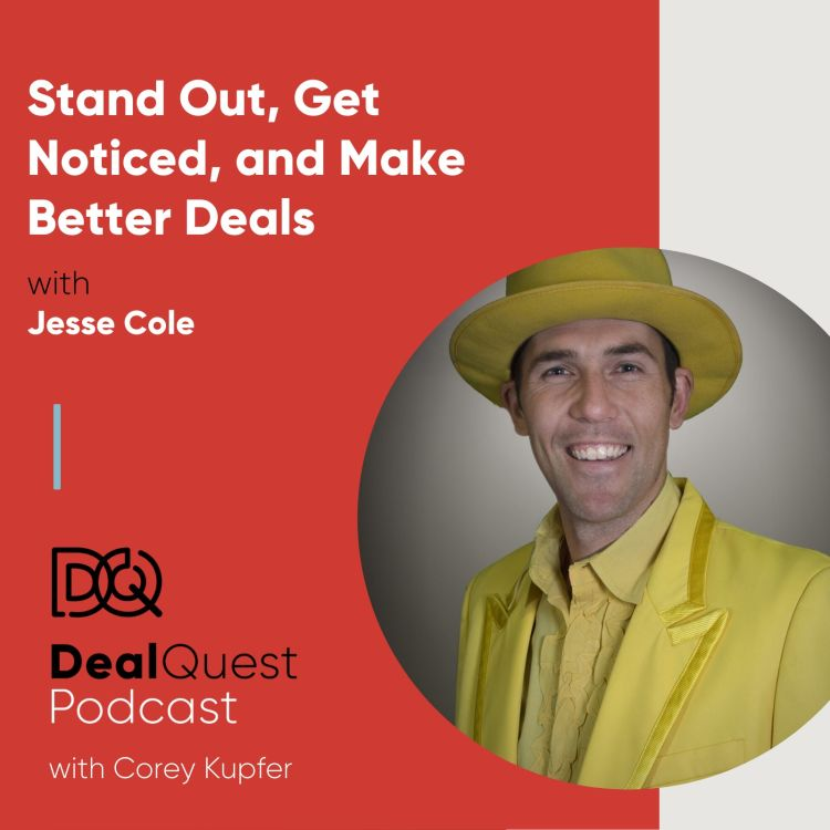 cover art for Episode 75: Stand Out, Get Noticed, and Make Better Deals, with Jesse Cole