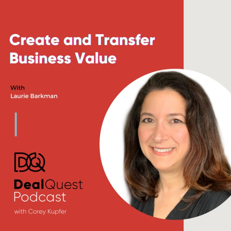 cover art for Episode 93: Create and Transfer Business Value with Laurie Barkman