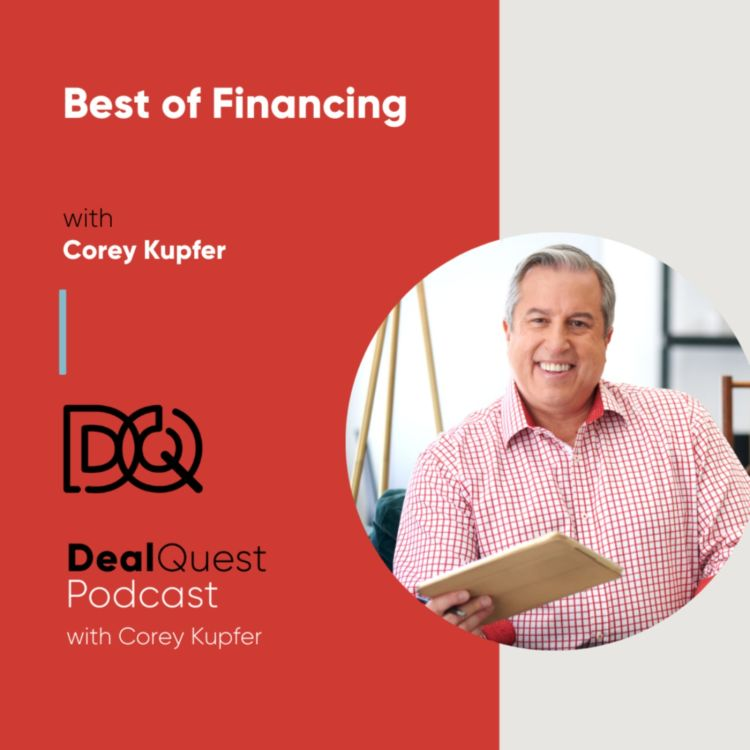 cover art for Episode 103: Best of Financing with Corey Kupfer