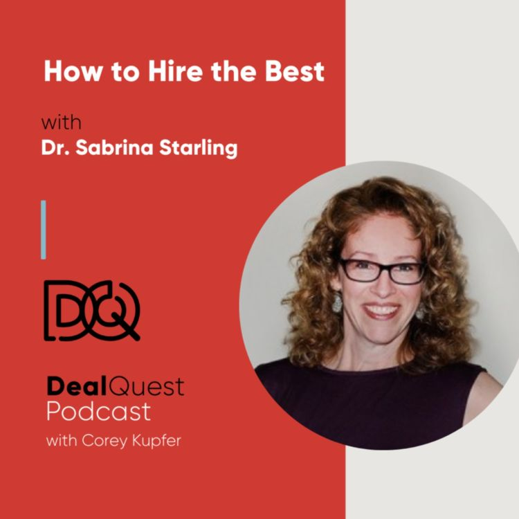 cover art for Episode 107: How to Hire the Best with Dr. Sabrina Starling