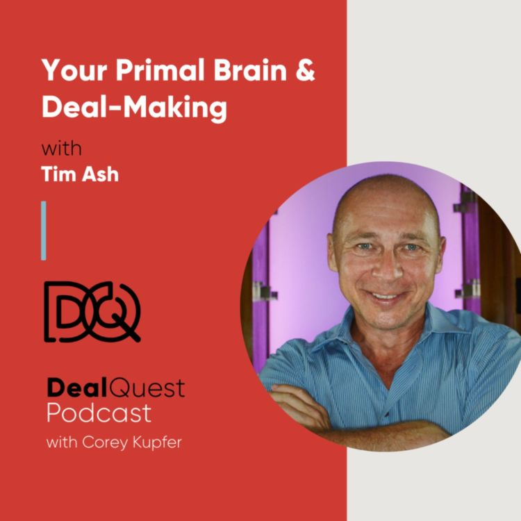 cover art for Episode  115: Your Primal Brain & Deal-Making with Tim Ash