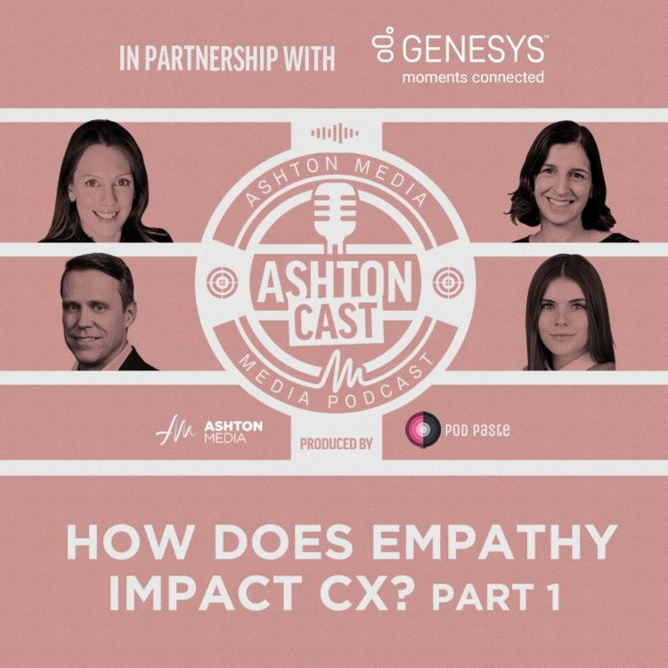 cover art for How Does Empathy Impact CX? | Part 1