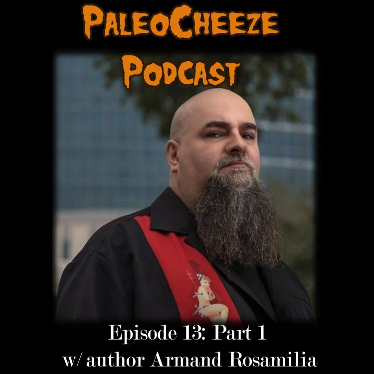 cover art for Episode 13: Part 1 - With Armand Rosamilia