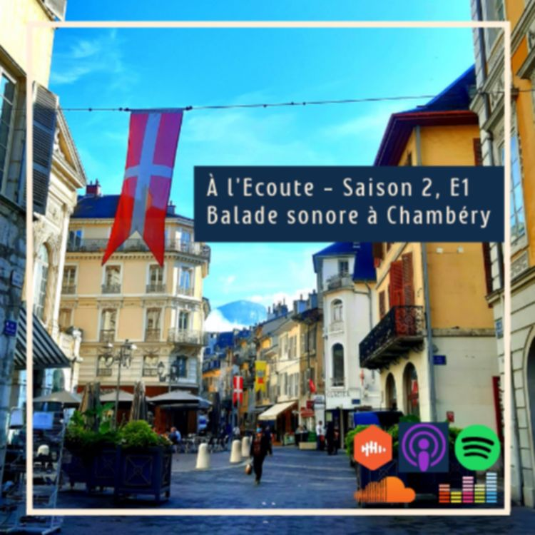 cover art for S2E1 - Balade sonore à Chambéry