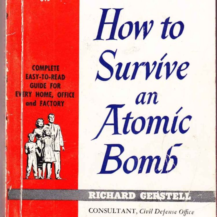 cover art for How To Survive An Atomic Bomb