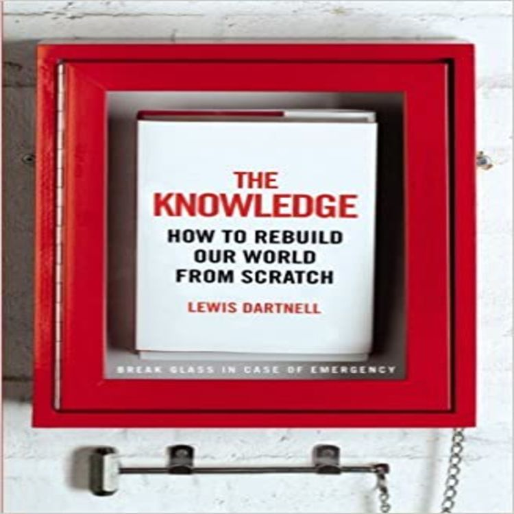 cover art for Special episode - The Knowledge with Lewis Dartnell