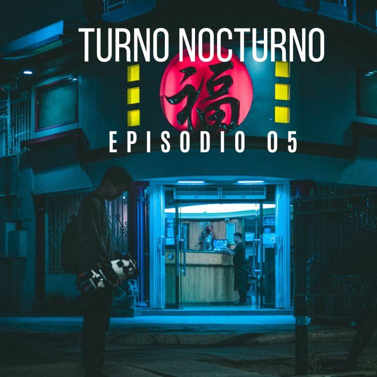 cover art for 05.- Turno Nocturno