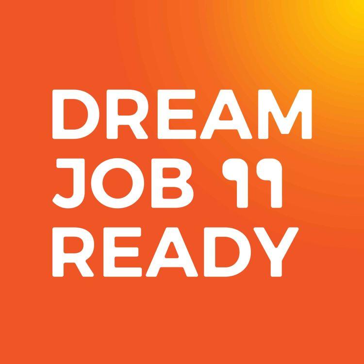 cover art for Discussing Career Development, Micro-credentialing & Employability advice with Sharyn Donaghy | Dream Job Ready EP40
