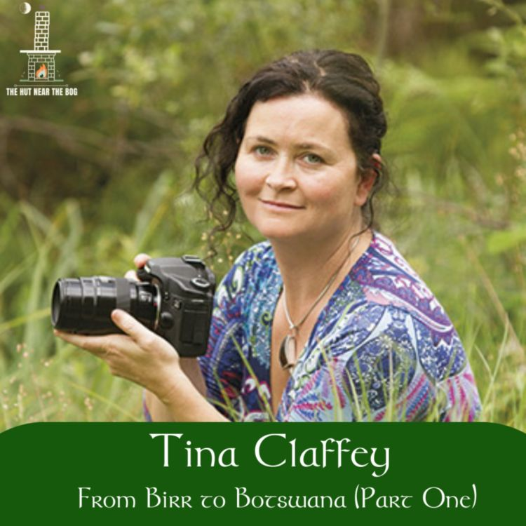 cover art for Tina Claffey, From Birr to Botswana (Part 1)