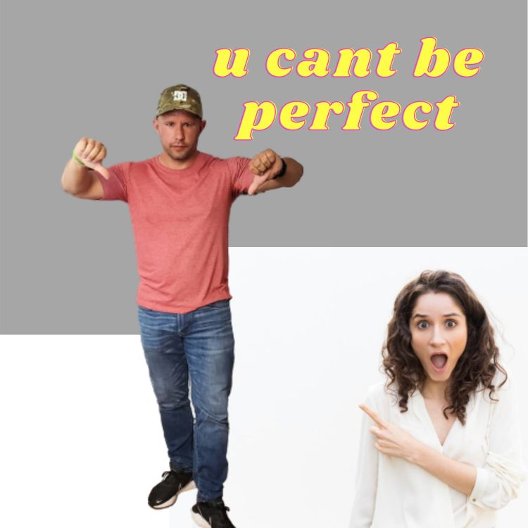 cover art for U Can't Be Perfect