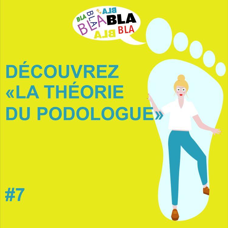 cover art for #MPT S1 Ep7 LA THÉORIE DU PODOLOGUE