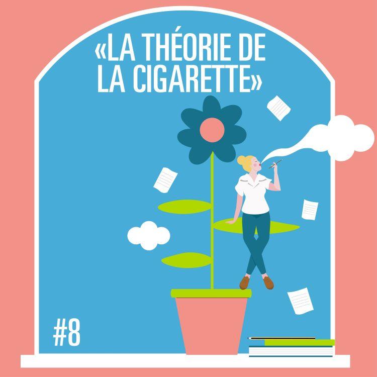 cover art for #MPT S1 Ep8 LA THÉORIE DE LA CIGARETTE