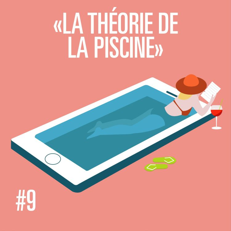 cover art for #MPT S1 Ep9 LA THÉORIE DE LA PISCINE