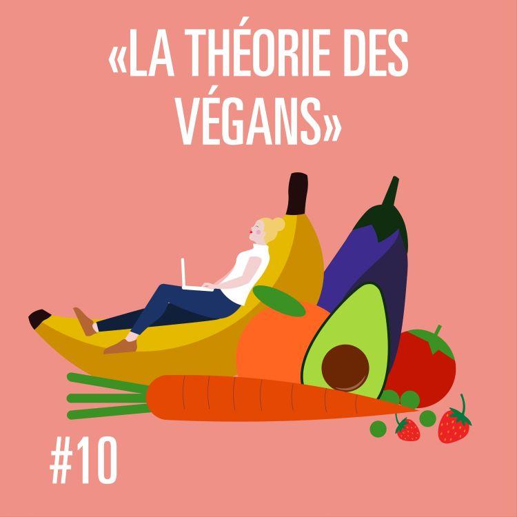 cover art for #MPT S1 EP10 LA THÉORIE DES VÉGANS