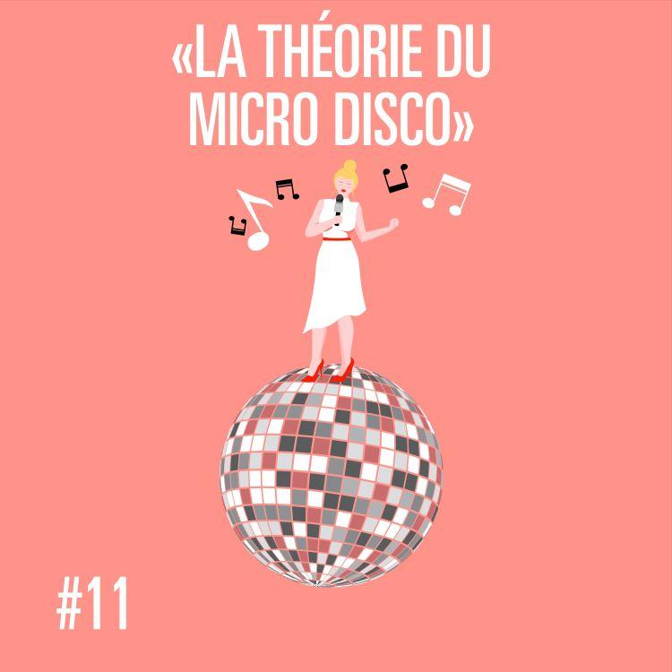 cover art for #MPT S1 EP11 LA THÉORIE DU MICRO DISCO