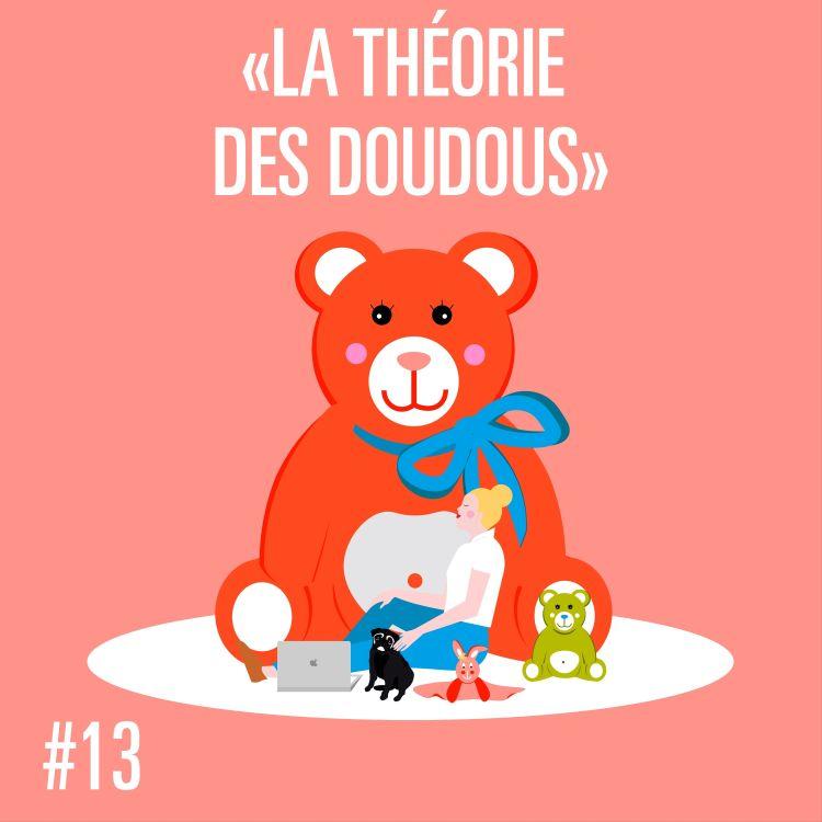 cover art for #MPT S1 EP13 LA THÉORIE DES DOUDOUS