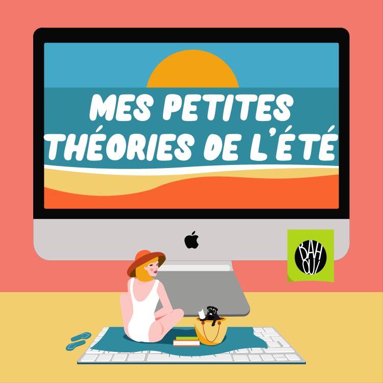 cover art for #MPT S2 Ep1 LA THÉORIE DE L'ÉTÉ