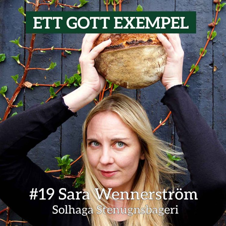 cover art for Sara Wennerström - Solhaga Stenugnsbageri