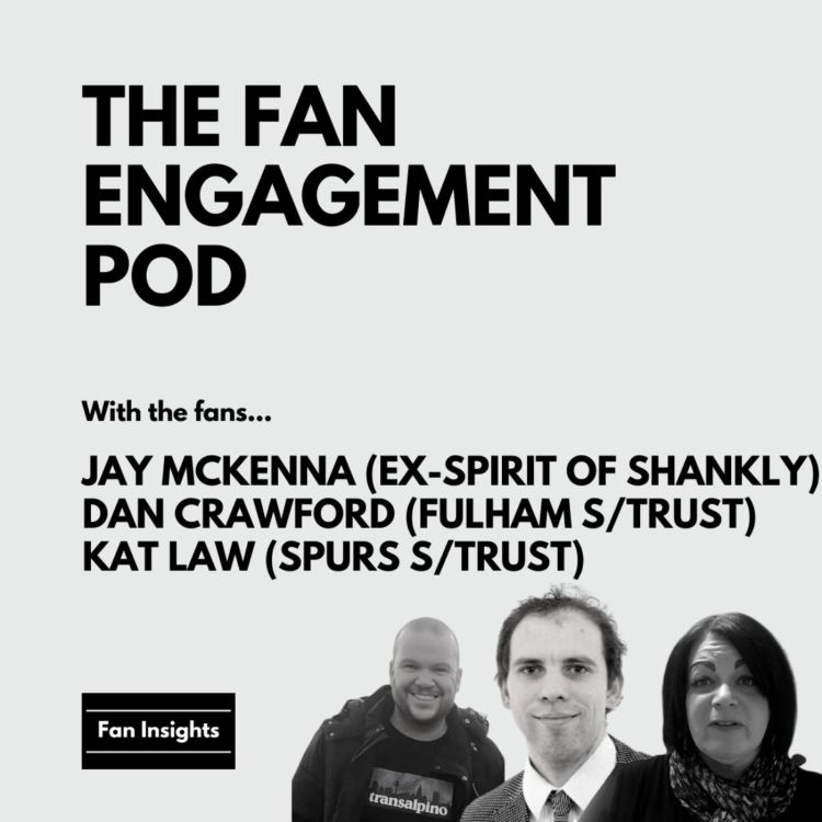 cover art for The Fans. Kat Law (Spurs), Fulham (Dan Crawford), Liverpool (Jay McKenna) (Part 2)