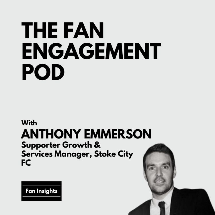 cover art for Anthony Emmerson, Supporter Growth & Services Manager, Stoke City FC