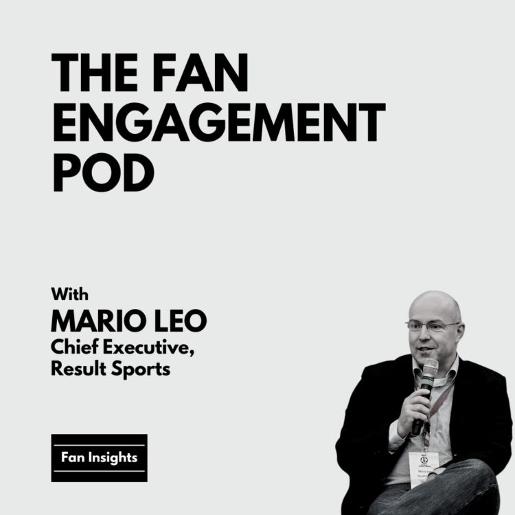 cover art for Part 1: Digital Fan Engagement & more with Mario Leo, CEO, Result Sports