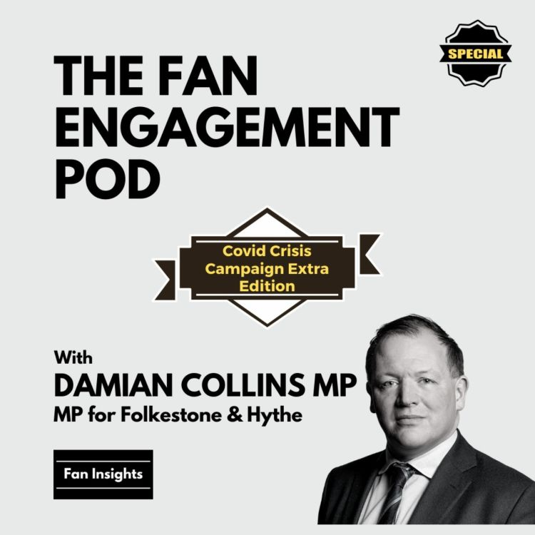 cover art for Covid Crisis Campaign Special: Damian Collins MP