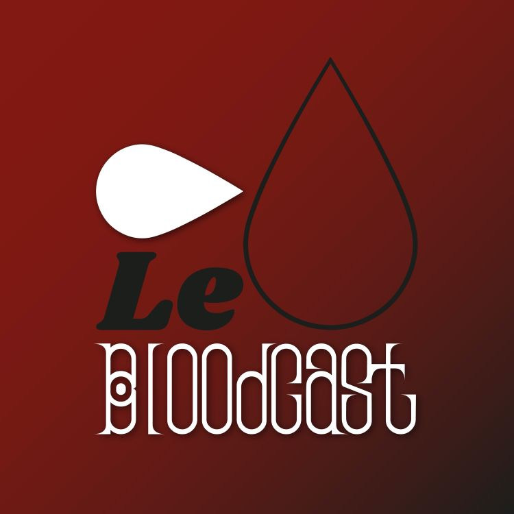cover art for Le Bloodcast [Épisode 10]