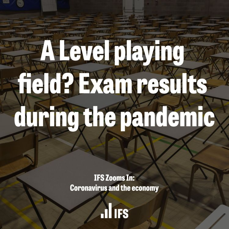 cover art for A Level playing field? Exam results during the pandemic