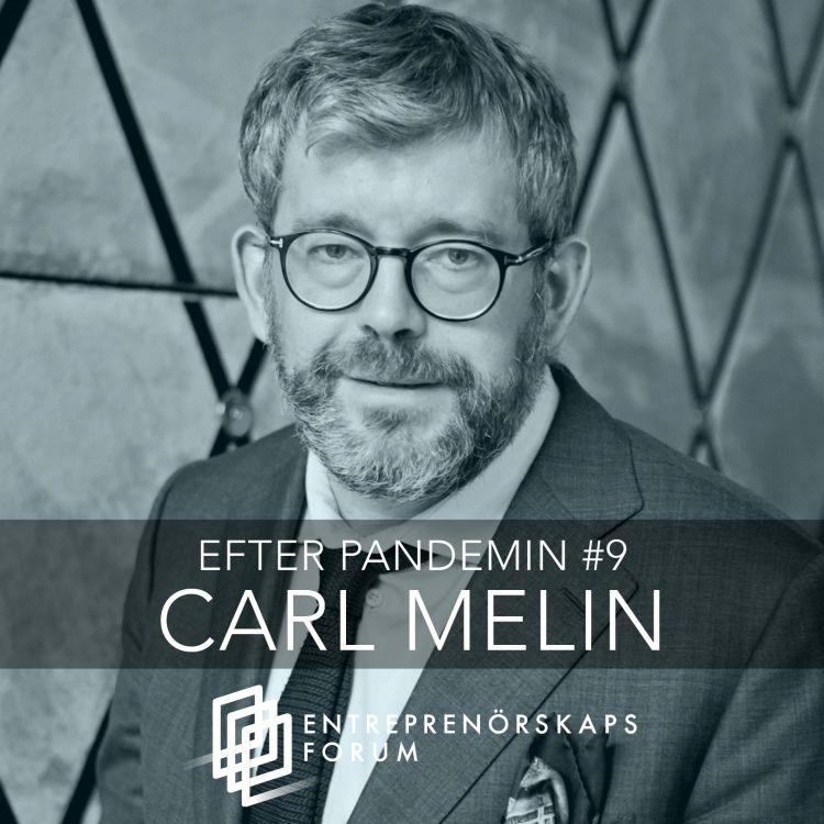 cover art for Carl Melin: Trygghet, dynamik och lärande på framtidens arbetsmarknad