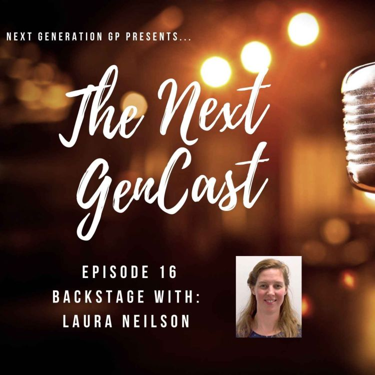 cover art for Episode 16. Backstage with Laura Neilson.