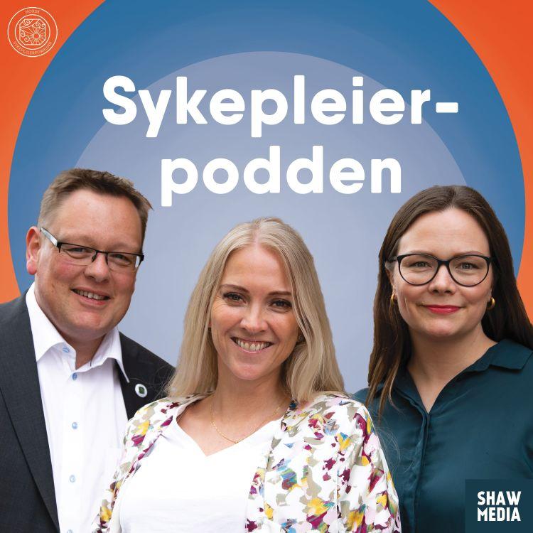 cover art for #3. Sykepleierstemmer er viktige i samfunnsdebatten, med Ingeborg Senneset