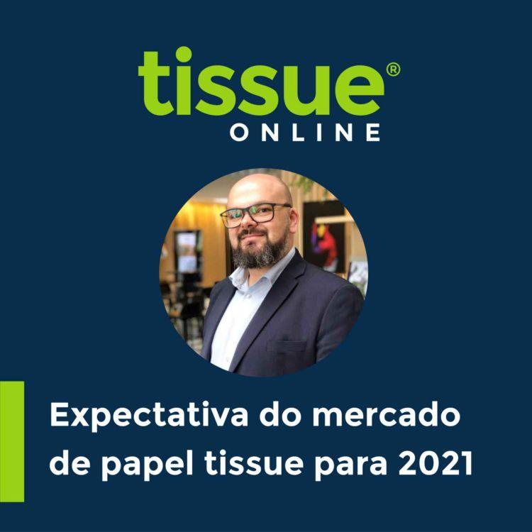cover art for Expectativas para o mercado de tissue em 2021