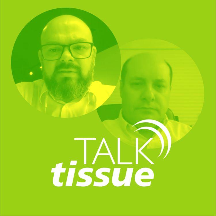 cover art for Talk Tissue com Luis Delfim, Diretor Geral da Softys Brasil