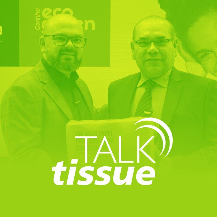 cover art for Talk Tissue com Fernando Pinheiro, CEO da Copapa