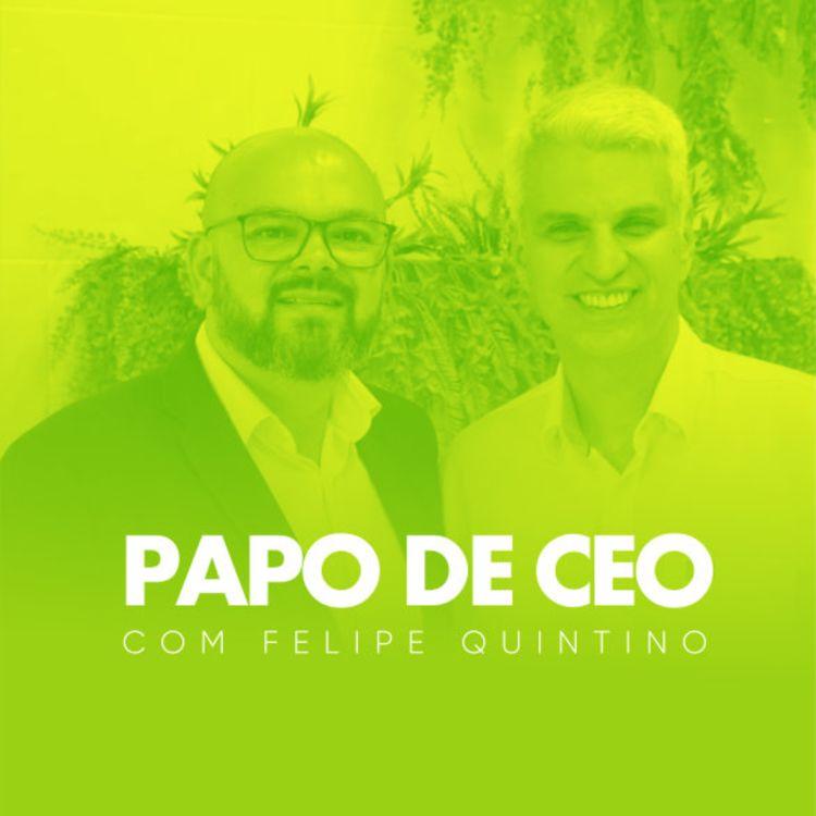 cover art for Felipe Quintino bate um Papo de CEO com João Soares, CEO da IPEL