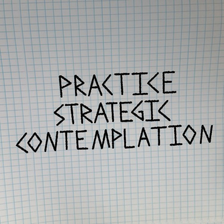 cover art for Practice Strategic Contemplation