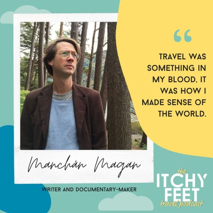 cover art for Manchán Magan, Writer and Documentary-maker