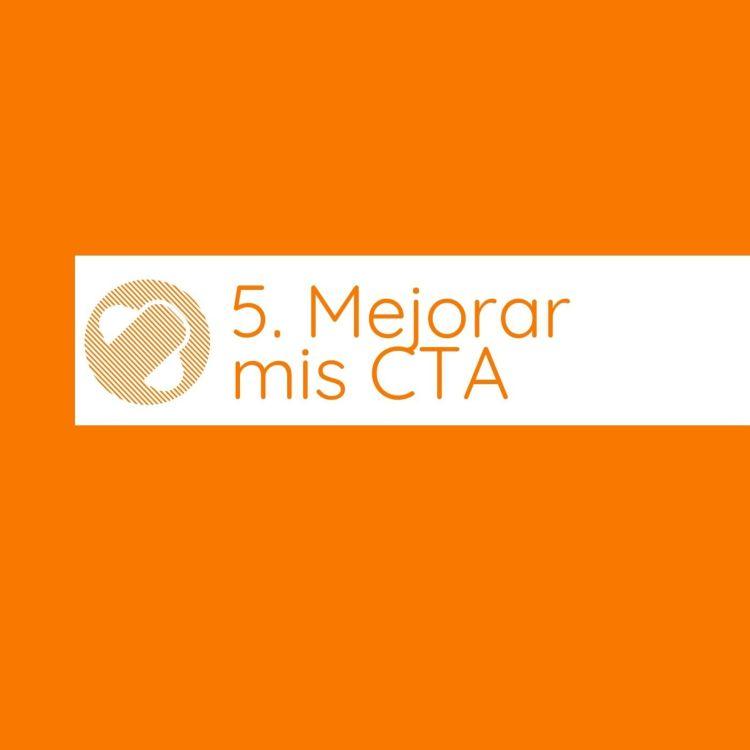 cover art for ¿Cómo hacer mejores CTA? (Llamados a la acción)